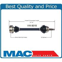VW-8018 New CV Axle Shaft, Front Left D/S 90MM 3.75 IB Joint Must CK New 8018